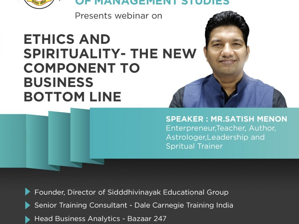 "August 2020 on ""Ethics and Spirituality - the new component to business bottom line""."